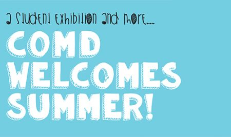 COMD End of Year Exhibition