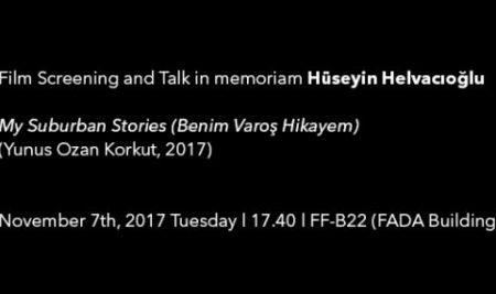 Film Screening and Talk in Memoriam Hüseyin Helvacıoğlu