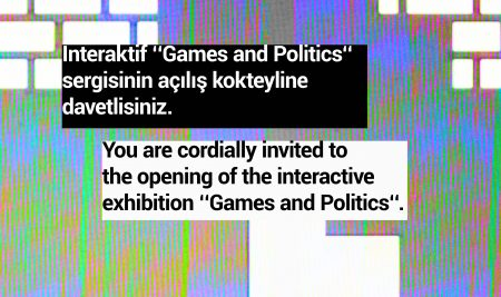 """""""Games and Politics"""" exhibition opening @CerModern"""