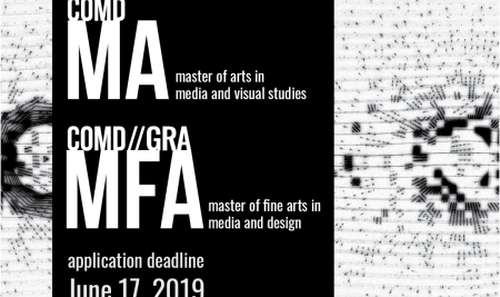 MFA in Media and Design, MA in Media and Visual Studies, Fall 2019